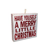 "CHRISTMAS WOOD SIGN ""HAVE YOUSELF A MERRY LITTLE CHRISTMAS"" 7-7/8"""